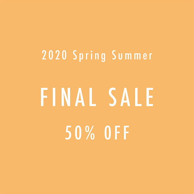 2020 Spring Summer FINAL SALE 50% OFF